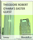 O'HARA'S EASTER GUEST
