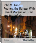 Rodney, the Ranger With Daniel Morgan on Trail and Battlefield