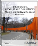 ARDOURS AND ENDURANCES