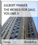 THE WORLD FOR SALE, VOLUME II