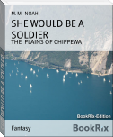SHE WOULD BE A SOLDIER