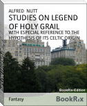 STUDIES ON LEGEND OF HOLY GRAIL