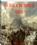 The Hotel at the Border of Reality