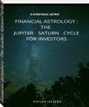 Financial Astrology : The Jupiter-Saturn Cycle for Investors