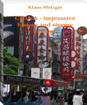 CHINA - impressive history and stormy present