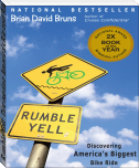 Rumble Yell: Discovering America's Biggest Bike Ride