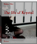 The life of Krystal