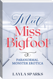 Meet Miss Bigfoot