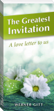 The Greatest Invitation