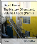 The History Of england, Volume I Fiscle (Part-I)