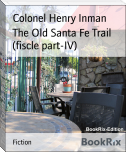 The Old Santa Fe Trail (fiscle part-IV)