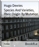Species And Varieties, Their Origin By Mutation Fiscle (Part-I)