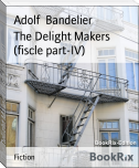 The Delight Makers (fiscle part-IV)