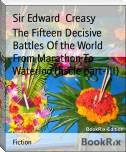 The Fifteen Decisive Battles Of the World From Marathon To Waterloo (fiscle part-III)