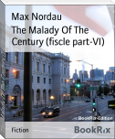 The Malady Of The Century (fiscle part-VI)