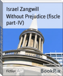 Without Prejudice (fiscle part-IV)