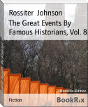 The Great Events By Famous Historians, Vol. 8