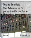 The Adventures Of peregrine Pickle Fiscle (Part-I)