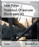 Thaddeus Of warsaw (fiscle part-III)