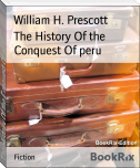 The History Of the Conquest Of peru
