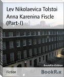 Anna Karenina Fiscle (Part-I)