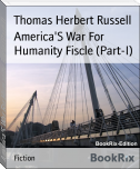 America'S War For Humanity Fiscle (Part-I)