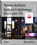 Bulfinch'S Mythology (fiscle part-III)