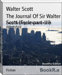 The Journal Of Sir Walter Scott (fiscle part-III)