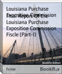 Final Report Of the Louisiana Purchase Exposition Commission Fiscle (Part-I)