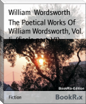 The Poetical Works Of William Wordsworth, Vol. Ii. (fiscle part-VI)