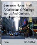 A Collection Of College Words And Customs (fiscle part-III)