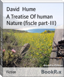 A Treatise Of human Nature (fiscle part-III)
