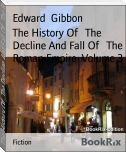 The History Of   The Decline And Fall Of   The Roman Empire  Volume 3