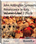 Renaissance In italy, Volumes 1 And 2 (fiscle part-XIV)