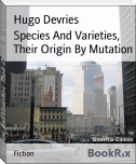 Species And Varieties, Their Origin By Mutation