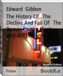 The History Of   The Decline And Fall Of   The Roman Empire (fiscle part-XIII) Volume 4