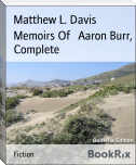 Memoirs Of   Aaron Burr, Complete
