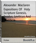 Expositions Of   Holy Scripture Genesis, Exodus, Leviticus And Numbers