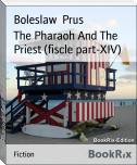 The Pharaoh And The Priest (fiscle part-XIV)