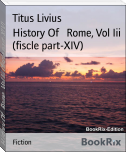 History Of   Rome, Vol Iii (fiscle part-XIV)