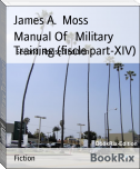 Manual Of   Military Training (fiscle part-XIV)