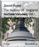 The History Of   England In three Volumes, Vol.I., Part E. (fiscle part-XIV)