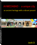 AHMEDABAD -  a unique city
