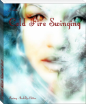 Cold Fire Swinging
