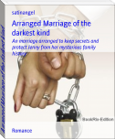 Arranged Marriage of the darkest kind