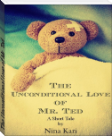 The Unconditional Love of Mr. Ted