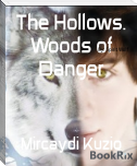 The Hollows. Woods of Danger