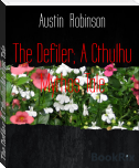 The Defiler; A Cthulhu Mythos Tale