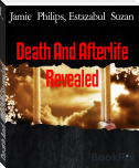 Death And Afterlife Revealed