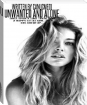 Unwanted and Alone